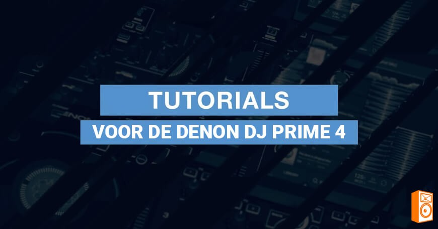 Denon DJ Prime 4 Video Tutorials / instructie video's