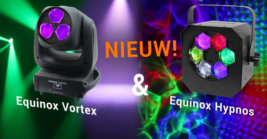 Nieuw! De Equinox Vortex 120W LED moving head en de Equinox Hypnos Quad Color Led Projector